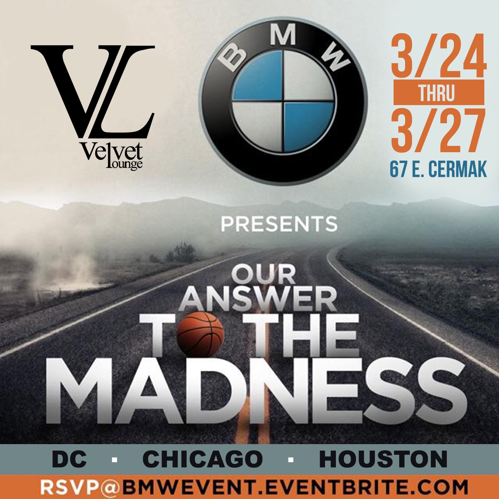 BMW Presents Our Answer To The Madness Chicago, Illinois